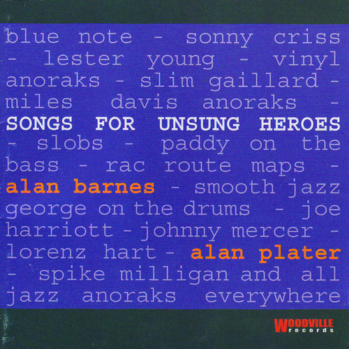 Songs For Unsung Heroes by Alan Barnes