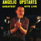 Greatest Hits Live von Angelic Upstarts