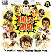 Thizz Or Die! Volume 2 by Various Artists