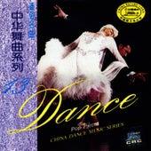 China Dance Music Series: Vol. 13 - Pop Pieces (Zhong Hua Wu Qu Xi Lie Shi San: Tong Su Ming Qu) by South China Music Troupe