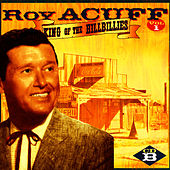 King Of The Hillbillies, Vol. I, CD B by Roy Acuff