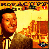 King Of The Hillbillies, Vol. I, CD C by Roy Acuff