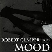 Mood by Robert Glasper