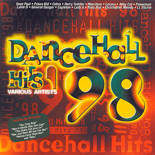 Dancehall Hits '98 by Various Artists