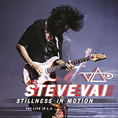 Stillness in Motion: Vai Live In L.A. by Steve Vai
