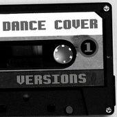 Dance Cover Versions 1 von Various Artists