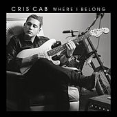 Where I Belong by Cris Cab