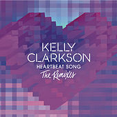 Heartbeat Song (The Remixes) von Kelly Clarkson