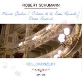Maurice Gendron / Orchestre de la Suisse Romande / Ernest Ansermet play: Robert Schumann: Cellokonzert, Op. 129 von Maurice Gendron