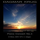 Adagio on Piano - from Concert in D Minor BWV 974 - J. S. Bach / A. Marcello by Dagmar Krug