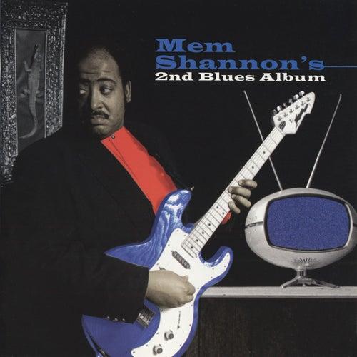 Second Blues Album by Mem Shannon