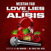Love Lies and Alibis von Mistah F.A.B.
