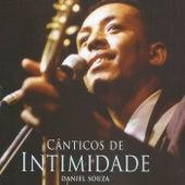 Cânticos de Intimidade de Daniel Souza