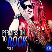 Permission to Rock, Vol. 2 by Various Artists