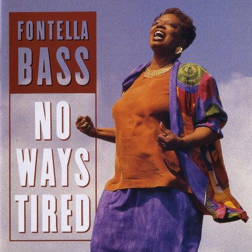 No Ways Tired by Fontella Bass