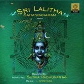 Sri Lalitha Sahasranamam by Sudha Raghunathan