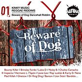 Beware of Dog Riddim by Various Artists