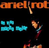 En Vivo Mucho Mejor by Ariel Rot