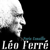 Paris canaille de Leo Ferre