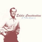 Je t'aime comme ça by Eddie Constantine
