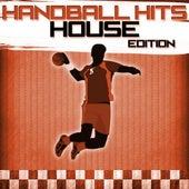 Handball Hits - House Edition de Various Artists