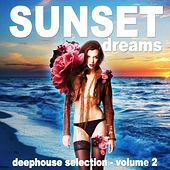Sunset Dreams, Vol. 2 (Deephouse Selection) de Various Artists