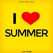 I Love Summer by Various Artists