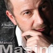 L'Italia… E Altre Storie by Marco Masini