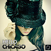 Hello Chicago by Various Artists