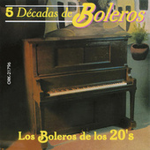Los Boleros de los 20's van Various Artists