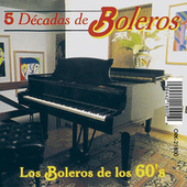Los Boleros de los 60's by Various Artists