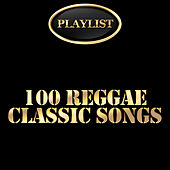 100 Reggae Classic Songs Playlist de Various Artists