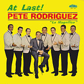 At Last! von Pete Rodriguez