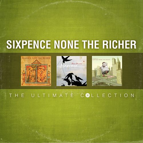 The Ultimate Collection de Sixpence None the Richer