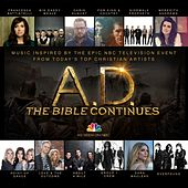 A.D. The Bible Continues: Music Inspired By The Epic NBC Television Event de Various Artists