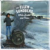 White Smoke And Pines by Ellen Sundberg