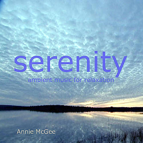 Serenity by Annie Mcgee