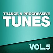 Trance & Progressive Tunes, Vol. 5 - EP by Various Artists