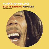 Sun Is Shining 15th Anniversary Remixes von Funkstar De Luxe