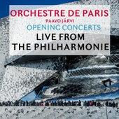 Opening Concerts: Live from the Philharmonie de Paris von Orchestre de Paris