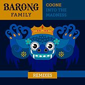 Into The Madness (Remixes) de Coone