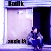 Assis là by Batlik