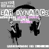 Ear Dynamics, Vol. 2 (Twisted Tech House Sampler) (Presented By A.C.K.) by Various Artists