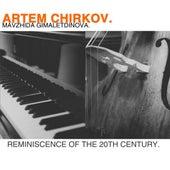 Reminiscence of the 20th Century de Artem Chirkov