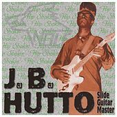 Slide Guitar Master by J.B. Hutto