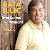 Drei Seiten Sehnsucht Remix by Bata Illic