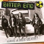 Have A Nice Death! de Bitter End