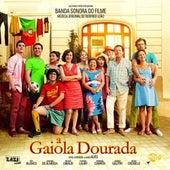 A Gaiola Dourada (Banda Sonora Original) by Various Artists