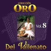 Colección Oro del Vallenato, Vol. 8 de Various Artists