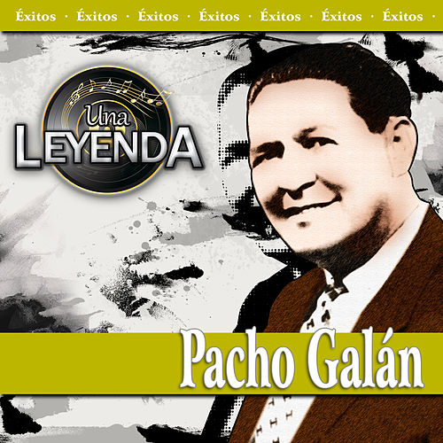 Una Leyenda -  Pacho Galán de Various Artists